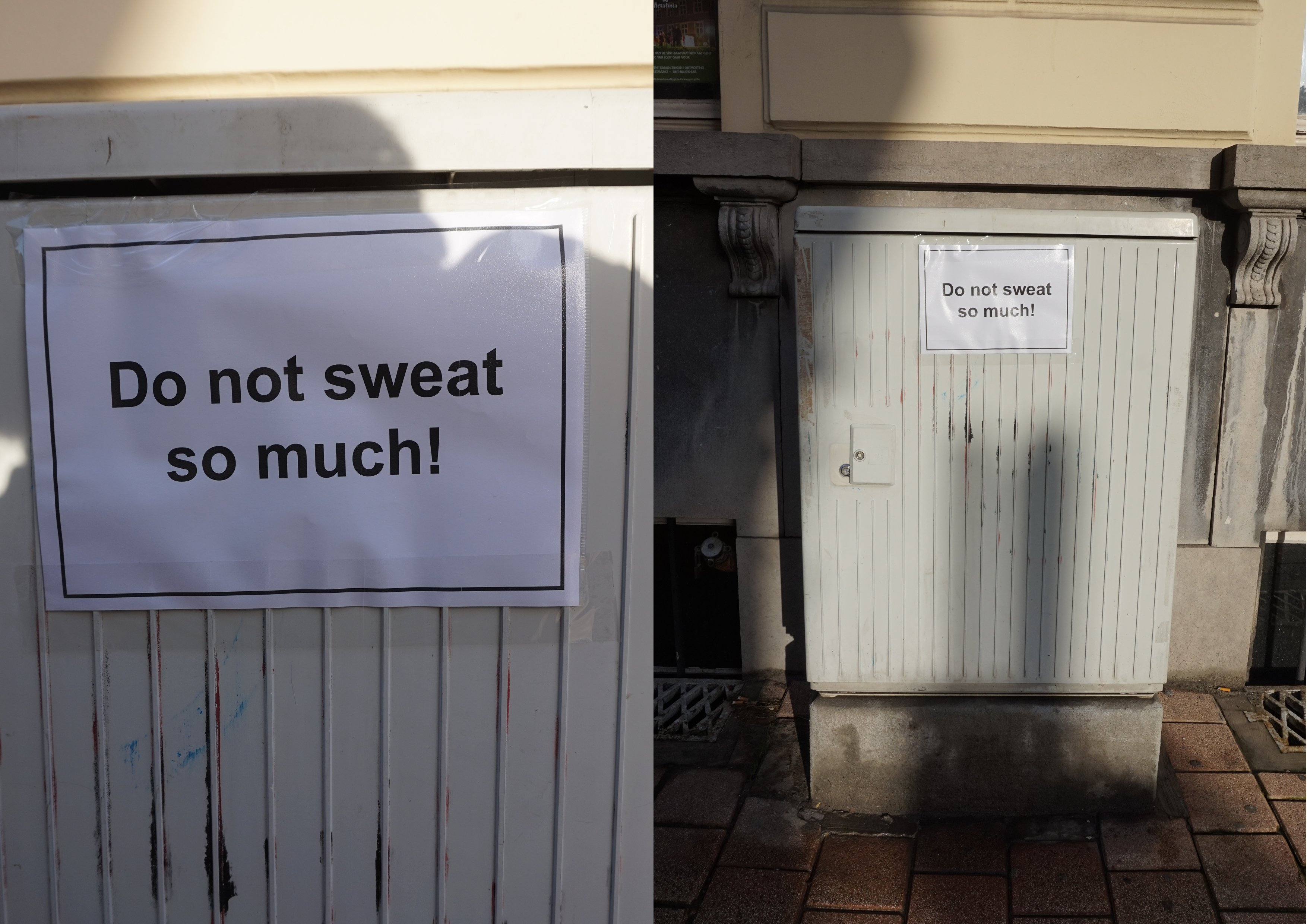 Do not sweat so much!